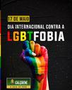 17 de maio Dia Internacional Contra a LGBTFOBIA